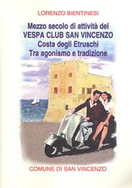 Mezzo secolo di attività del Vespa Club San Vincenzo
