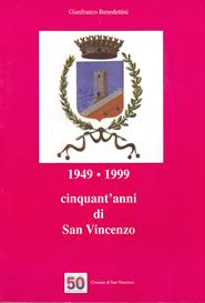 1949 - 1999 cinquant'anni di San Vincenzo