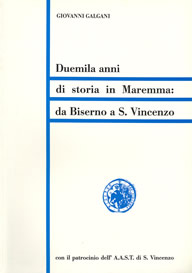 Duemila anni di storia in Maremma: da Biserno aSan Vincenzo