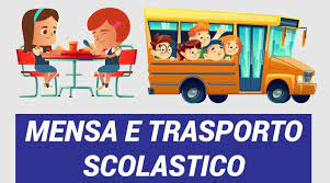 TRASPORTO SCOLASTICO E MENSA SCOLASTICA ANNO SCOLASTICO 2021/2022 MODALITA' OPERATIVE