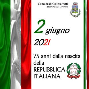 2 giugno 2021. 75 anni dalla nascita della Repubblica Italiana