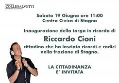 Sabato 19 giugno alle ore 11.00 presso il Centro Civico di Stagno, inaugurazione targa in ricordo di Riccardo Cioni